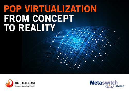 metaswitch-white-paper-virtualized-pops-hot-telecom-thumbnail.png