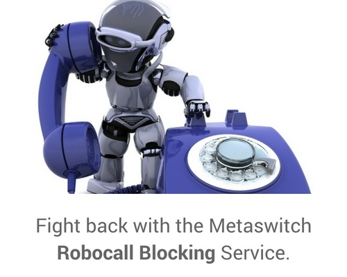 Fight_back_today_with_the_Metaswitch_Robocall_Blocking_Service.